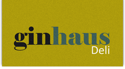 Ginhaus Deli Ltd